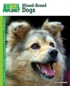 Mixed-Breed Dogs (Animal Planet Pet Care Library)