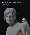 Bertel Thorvaldsen: 1770-1844