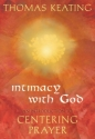 Intimacy with God: An Introduction to C...