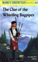 The Clue of the Whistling Bagpipes: Nancy Drew Mystery #41