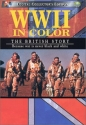 World War II in Color - The British Story