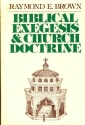 Biblical exegesis and church doctrine.