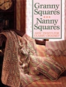 Granny Squares-Nanny Squares: New Twists for Classic Crochet