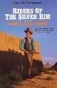 Riders of the Silver Rim (Saga of the Sierras)