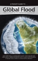 The Global Flood: A biblical and scientific look at the catrastrophe that Changed the earth (Pocket Guide To... (Answers in Genesis))