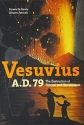 Vesuvius, A.D. 79: The Destruction of Pompeii and Herculaneum