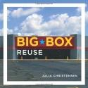 Big Box Reuse (MIT Press)