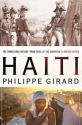 Haiti: The Tumultuous History - From Pearl of the Caribbean to Broken Nation