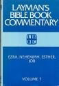 Ezra, Nehemiah, Esther, Job: Layman's Bible Book Commentary (Layman's Bible Book Commentary, 7)