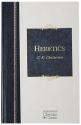 Heretics (Hendrickson Christian Classics)