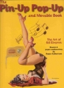 The Pin-Up Pop-Up and Movable Book: The Art of Gil Elvgren