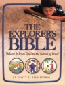 The Explorer's Bible 2: From Sinai to the Nation of Israel