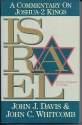 Israel: A Commentary on Joshua-2 Kings (From Conquest to Exile)