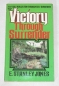 Victory Through Surrender: Self-Realization Through Self-Surrender