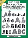 Ready-to-Use Decorative Celtic Alphabets (Dover Clip-Art Series)