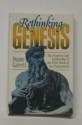 Rethinking Genesis: The Sources and Authorship of the First Book of the Pentateuch