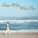 Closer Walk With Thee