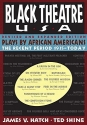 Black Theatre, USA: Plays by African Americans: The Recent Period, 1935-Today