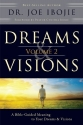 Dreams & Visions, Volume 2: A Bible-Guided Meaning to Your Dreams & Visions