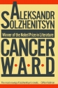 Cancer Ward: A Novel (FSG Classics)