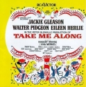 Take Me Along: An Original Cast Recording (1959 Broadway Cast)