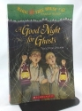 A Good Night for Ghosts (Magic Tree House #42)
