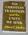 The Christian tradition and the unity we seek (Richard lectures)