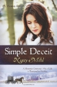 Simple Deceit: A Mennonite Community's Way of Life Is Threatened by Outsiders (The Harmony Series, Book 2)