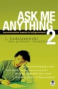 Ask Me Anything 2: More Provocative Answers for College Students