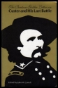 The Benteen-Goldin Letters on Custer and His Last Battle