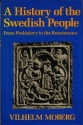 A History of the Swedish People: From Prehistory to the Renaissance
