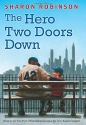 The Hero Two Doors Down: Based on the True Story of Friendship Between a Boy and a Baseball Leg...