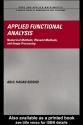 Applied Functional Analysis: Numerical Methods, Wavelet Methods, and Image Processing (Chapman & Hall/CRC Pure and Applied Mathematics)