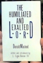 The Humiliated and Exalted Lord: A Study of Philippians 2 and Christology