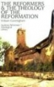 Reformers and the Theology of the Reformation. First Pub in 1862