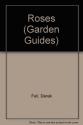 Roses (Garden Guides)