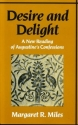 Desire & Delight: A New Reading of Augustine's Confessions
