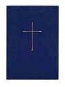 The Book of Common Prayer: And Administraton of the Sacraments and Other Rites and Ceremonies of the Church