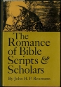 The Romance of Bible Scripts and Scholars