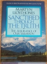 Sanctified Through the Truth: The Assurance of Our Salvation (Studies in Jesus' Prayer for His Own : John 17:17-19)