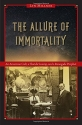 The Allure of Immortality: An American Cult, a Florida Swamp, and a Renegade Prophet