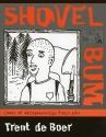 Shovel Bum: Comix of Archaeological Field Life