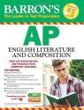 Barron's AP English Literature and Composition, 6th Edition (Barron's AP English Literature & Composition)