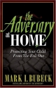 The Adversary at Home: Protecting Your Child From The Evil One