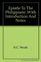 Epistle to the Philippians: With Introduction and Notes
