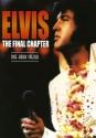 Elvis Presley - Elvis - The Final Chapt...