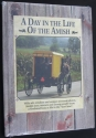 A Day in the Life of the Amish: With Wi...