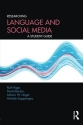 Researching Language and Social Media: ...
