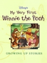My Very First Winnie the Pooh Growing Up Stories (Disney Storybook Collections)