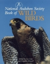 The National Audubon Society Book of Wild Birds